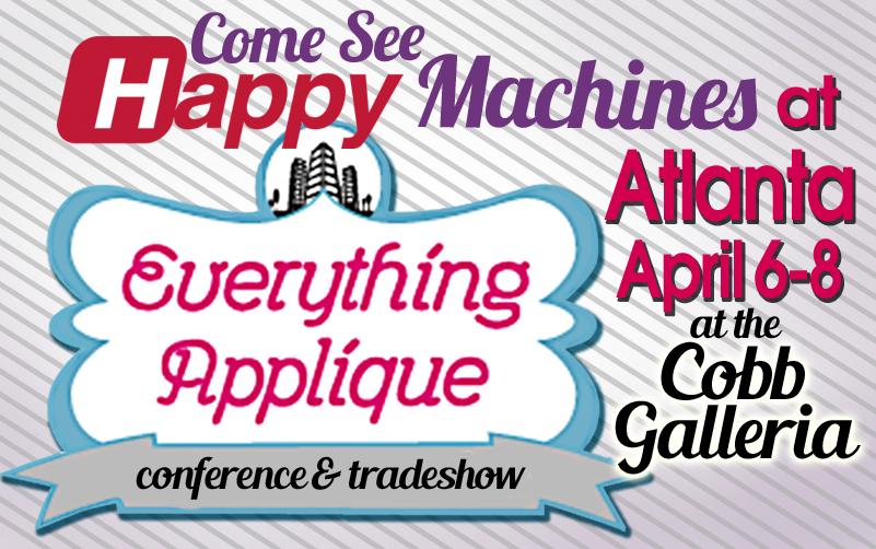 See Happy embroidery machines at EAC Atlanta April 6-8